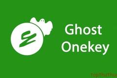 Hướng dẫn Download OneKey Ghost bản mới nhất